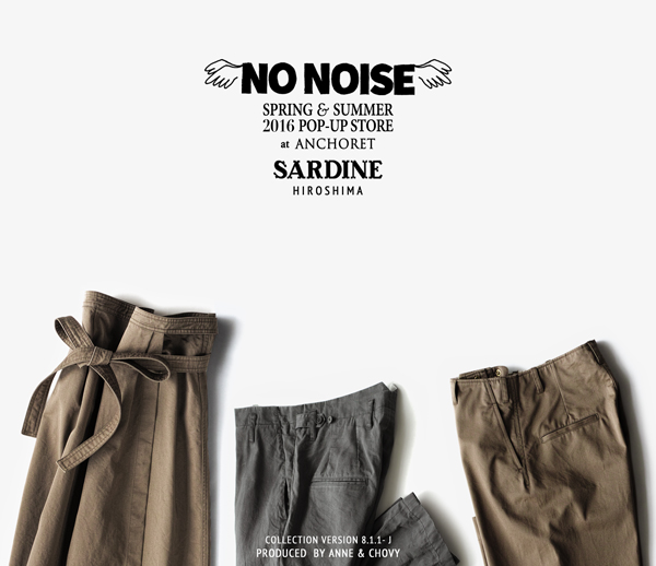 "# 132 Intro1 SARDINE POP-UP STORE SS '16 ""NO NOISE"""